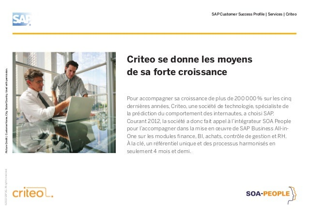 SAP Customer Success Profile | Services | Criteo Criteo se donne les moyens de sa forte croissance PictureCredit|CustomerN...