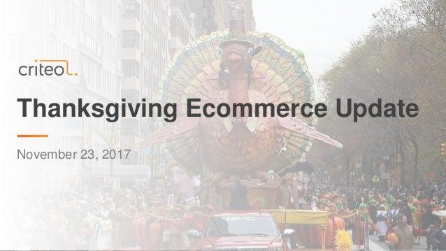 Thanksgiving Ecommerce Update November 23, 2017