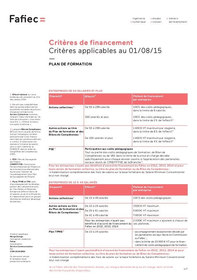 1/7 Critères de financement Critères applicables au 01/08/15 — PLAN DE FORMATION ENTREPRISES DE 50 SALARIÉS ET PLUS ENTREP...