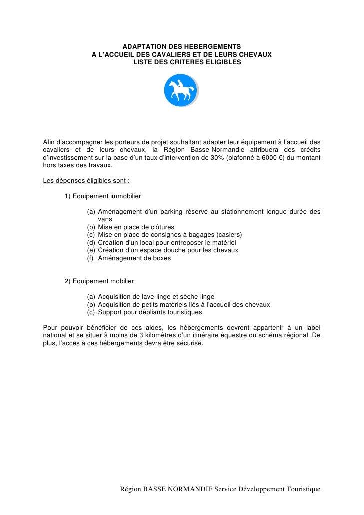 ADAPTATION DES HEBERGEMENTS                 A L'ACCUEIL DES CAVALIERS ET DE LEURS CHEVAUX                            LISTE...
