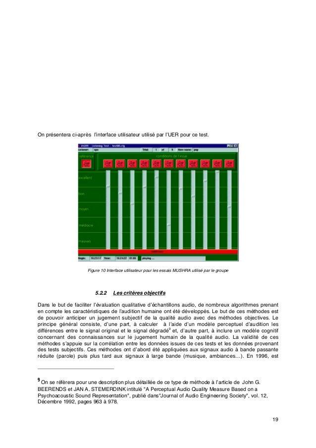 19 On présentera ci-après l'interface utilisateur utilisé par l'UER pour ce test. Figure 10 Interface utilisateur pour les...