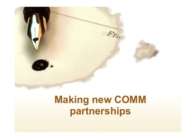 Making new COMM partnerships