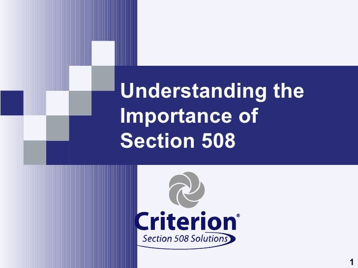 Understanding the Importance of  Section 508
