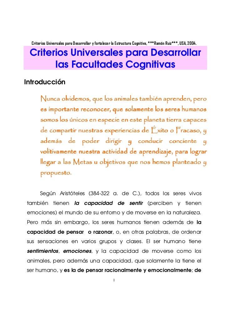 Criterios Universales para Desarrollar y fortalecer la Estructura Cognitiva, ***Ramón Ruiz***, USA, 2004. Criterios Univer...