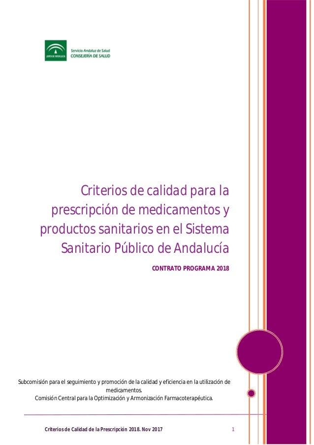 Criterios de Calidad de la Prescripción 2018. Nov 2017 1 Subcomisión para el seguimiento y promoción de la calidad y efici...