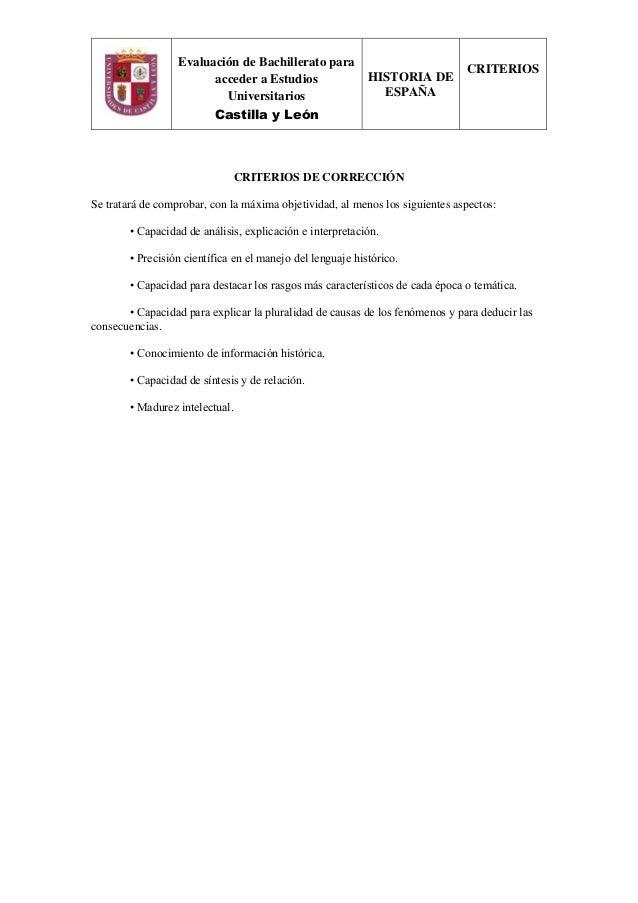 Evaluación de Bachillerato para acceder a Estudios Universitarios Castilla y León HISTORIA DE ESPAÑA CRITERIOS CRITERIOS D...