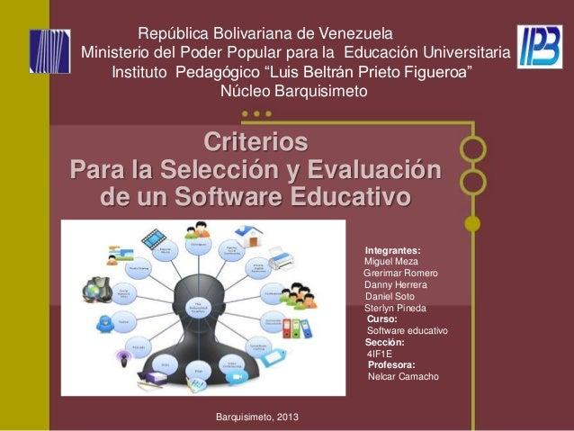 Integrantes: Miguel Meza Grerimar Romero Danny Herrera Daniel Soto Sterlyn Pineda Curso: Software educativo Sección: 4IF1E...