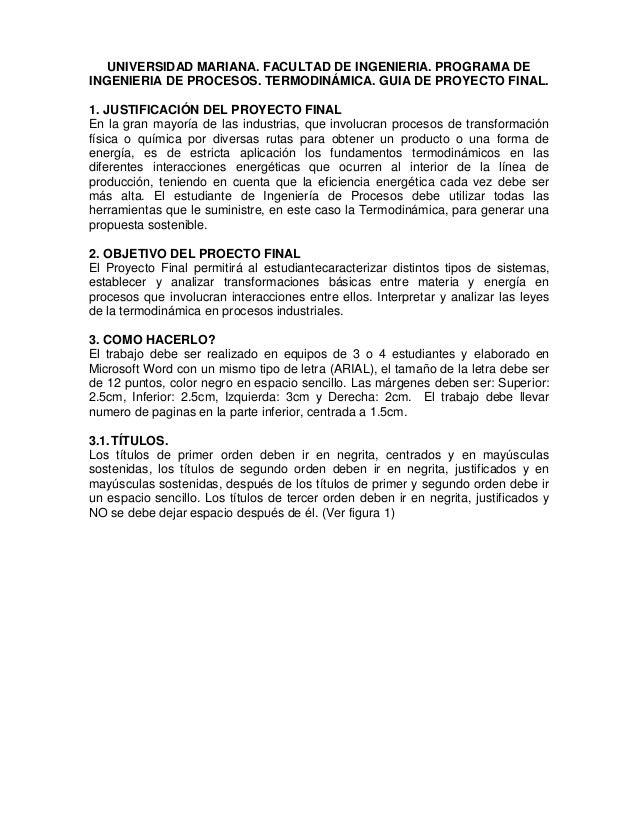 UNIVERSIDAD MARIANA. FACULTAD DE INGENIERIA. PROGRAMA DE INGENIERIA DE PROCESOS. TERMODINÁMICA. GUIA DE PROYECTO FINAL. 1....