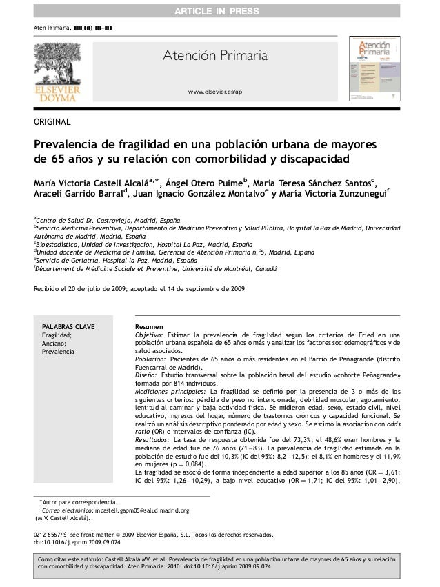 www.elsevier.es/ap Atención Primaria ORIGINAL Prevalencia de fragilidad en una poblacio´n urbana de mayores de 65 an˜os y ...