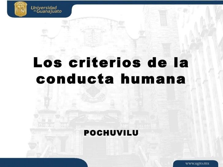 Los criterios de laconducta humana      POCHUVILU
