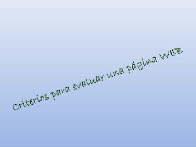 Criterios para evaluar una página WEBCriterios para evaluar una página WEB