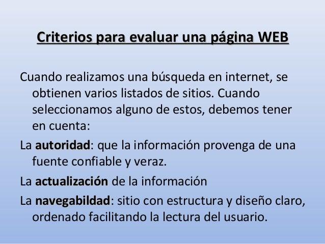 Criterios para evaluar una página WEBCriterios para evaluar una página WEBCuando realizamos una búsqueda en internet, seob...