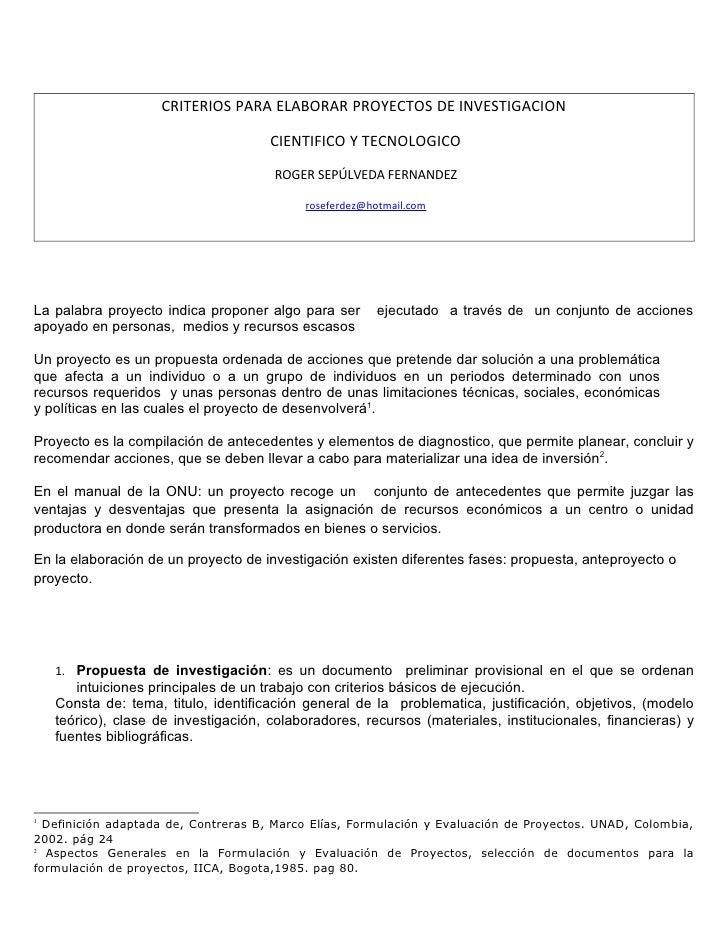 CRITERIOS PARA ELABORAR PROYECTOS DE INVESTIGACION                                        CIENTIFICO Y TECNOLOGICO        ...