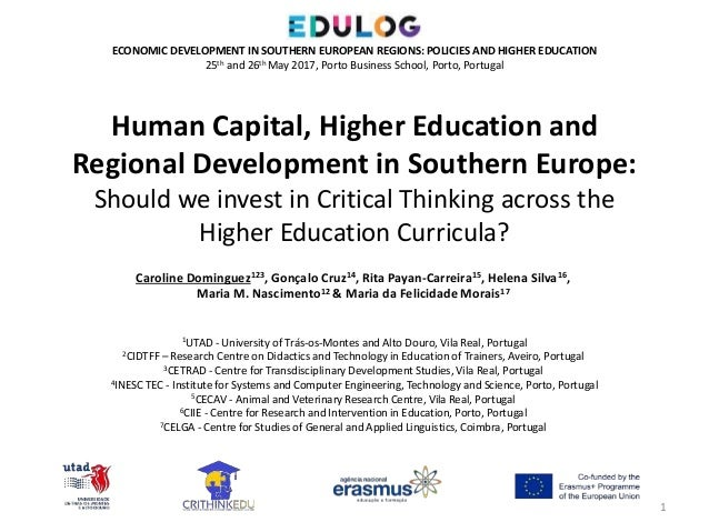 Human Capital, Higher Education and Regional Development in Southern Europe: Should we invest in Critical Thinking across ...