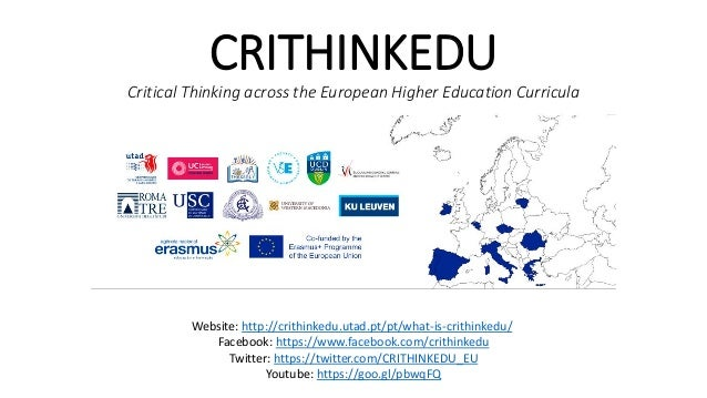 Critical Thinking across the European Higher Education Curricula: lessons learnt Slide 2