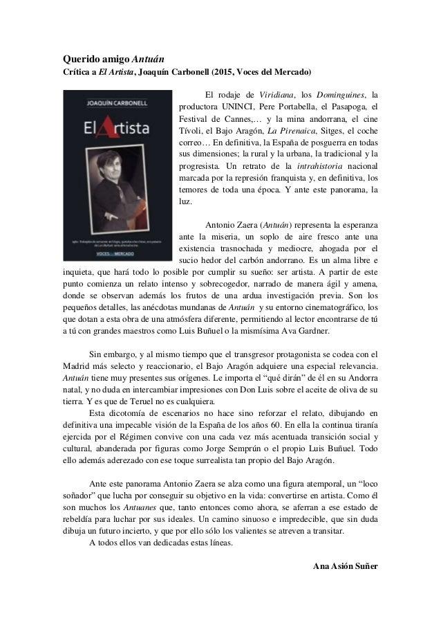Querido amigo Antuán Crítica a El Artista, Joaquín Carbonell (2015, Voces del Mercado) El rodaje de Viridiana, los Domingu...
