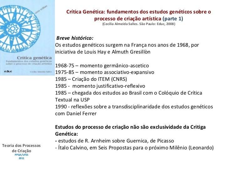 Crítica Genética: fundamentos dos estudos genéticos sobre o processo de criação artística  (parte 1) (Cecília Almeida Sall...