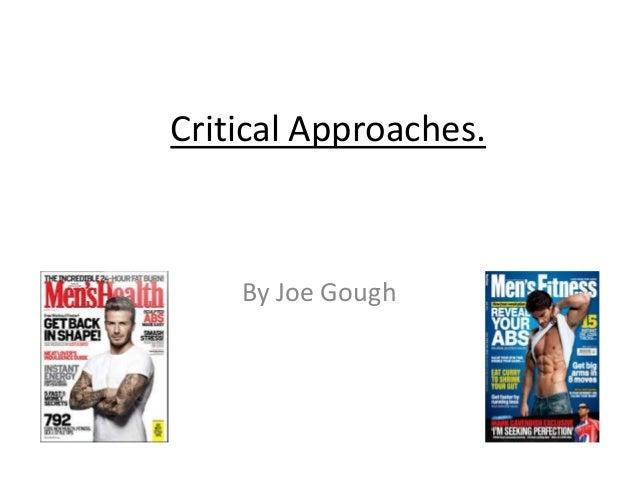 Critical Approaches.  By Joe Gough