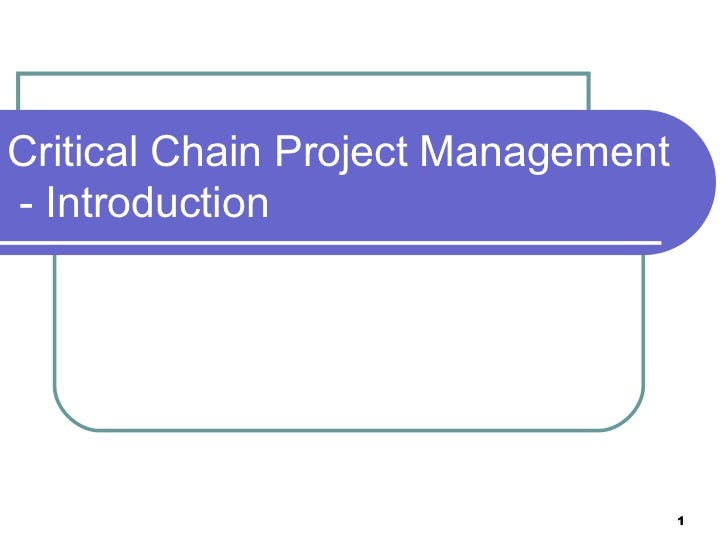 Critical Chain Project Management  - Introduction