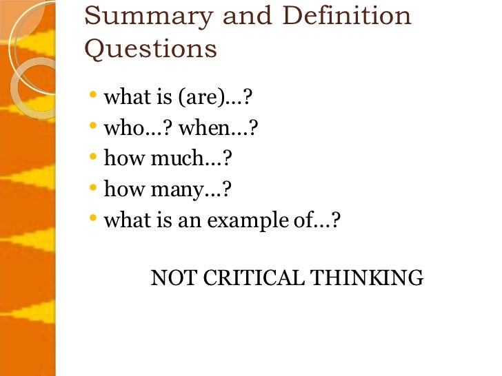 what are some critical thinking techniques Critical thinking is a valuable skill to have in your toolbox honing this skill set may help you tackle everyday decisions and excell in new areas of your professional life.