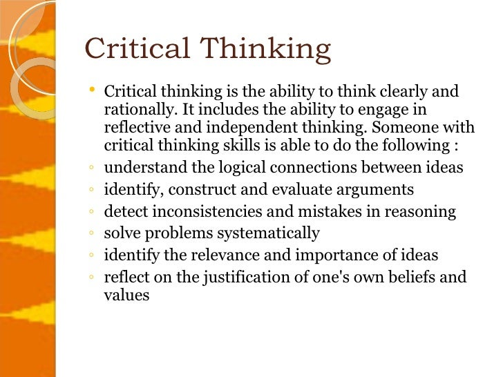 thinking critically about critical thinking Critical thinking – a online  assess potential solutions, and weigh the credibility of your sources as you learn to think in a critically.