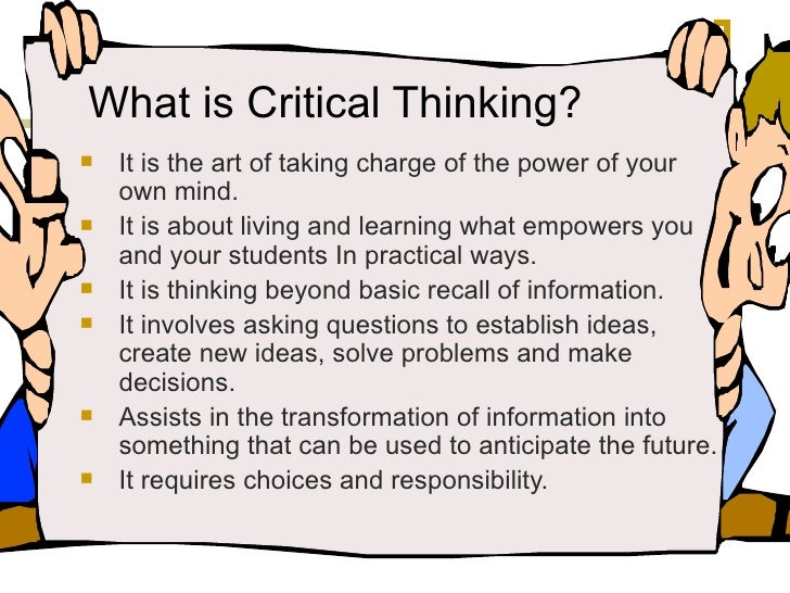 critical thinking art questions 1 learning the art of critical thinking by dr linda elder and dr richard paul there is nothing more practical than sound thinking no matter what your circumstance or.