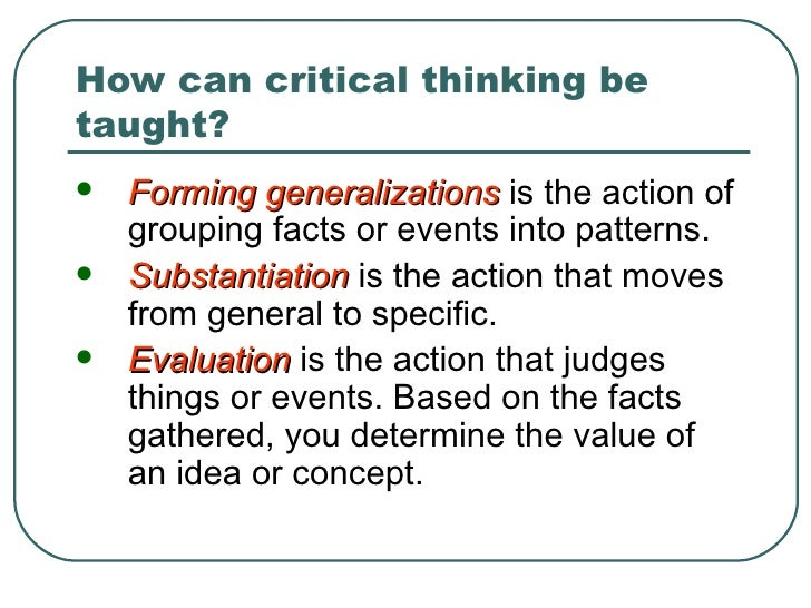 Can Critical Thinking Be Taught?