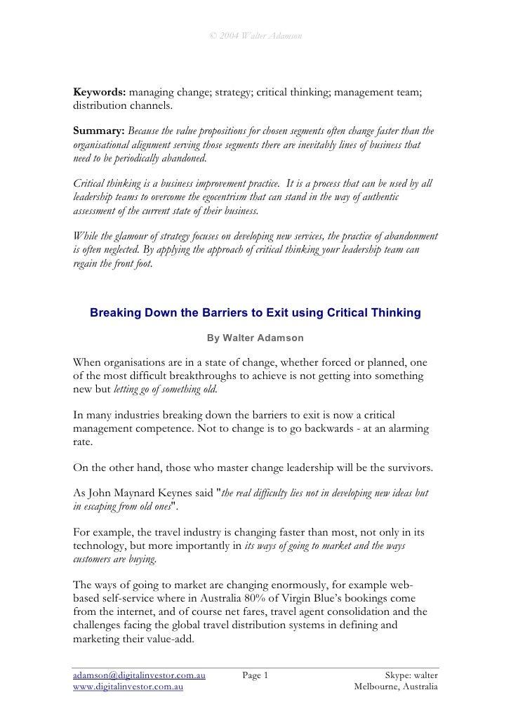 © 2004 Walter Adamson     Keywords: managing change; strategy; critical thinking; management team; distribution channels. ...