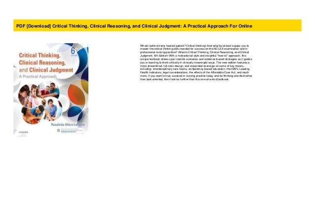 Critical Thinking Clinical Reasoning A Practical Approach and Clinical Judgment