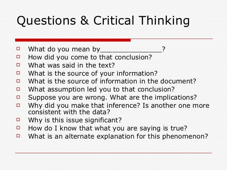 Critical Thinking In Education SlideShare Questions amp Critical ...