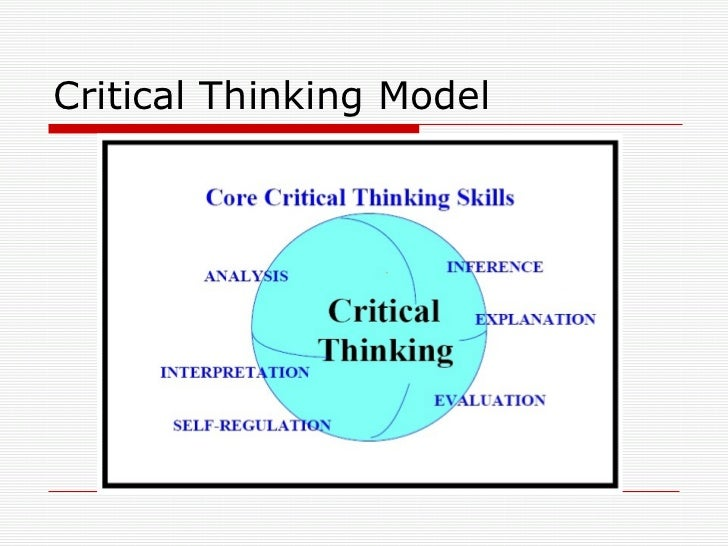 critical thinking process model Critical thinking is a cognitive process that requires disruptive patterns of thinking, ones that question the status quo of propositions and leads to the creation of alternative lines of reasoning defining critical thinking as a process signifies by implication the presence of different elements, stages, steps you name it that constitute and shapes its core.
