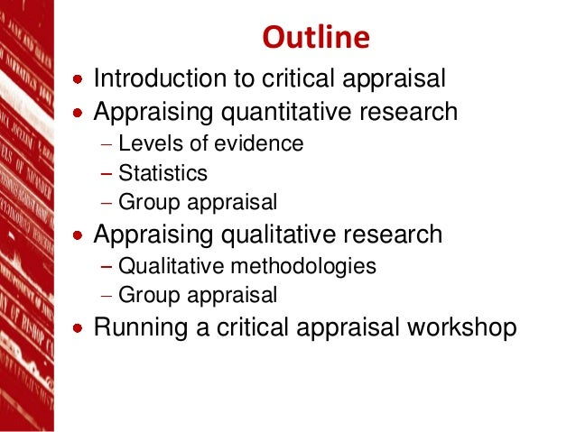 appraisal of evidence essay Critical appraisal of the evidence: part ii digging deeper—examining the keeper studies this is the sixth article in a series from the arizona state university college of nursing and health innovation's center.