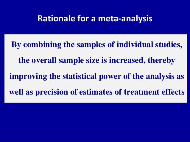 critical review of meta analysis 3 types of literature review include narrative or tradition, systematic review, meta-analysis and meta-synthesis undertaking a literature review includes identification of a topic of.