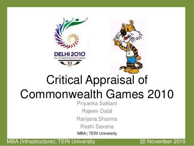 Critical Appraisal of Commonwealth Games 2010 Priyanka Saklani Rajeev Dalal Ranjana Sharma Rashi Saxena MBA | TERI Univers...