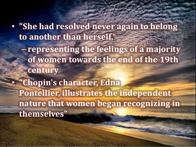 the feelings of society in the awakening by kate chopin The awakening study guide contains a biography of kate chopin, literature  what her husband or society may  of ambiguity in kate chopin's the awakening.