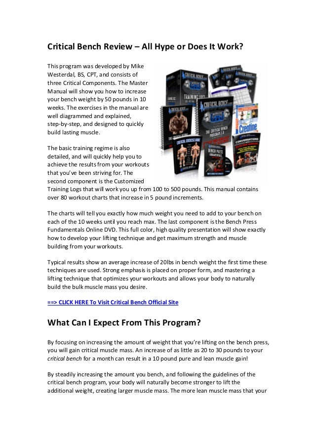 Critical Bench Review – All Hype or Does It Work?This program was developed by MikeWesterdal, BS, CPT, and consists ofthre...
