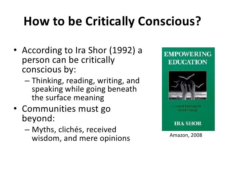 "critical literacy according to ira shor Critical literacy according to ira shor in ira shor's essay, ""what is critical literacy,"" shor challenges one to."