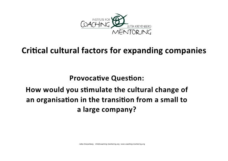 Crical cultural factors for expanding companies                   Provocave Queson:  How would you s...