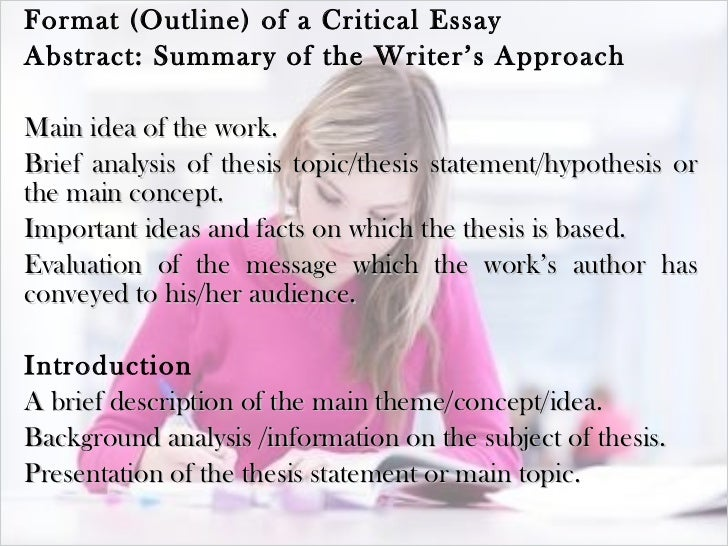 critical essays of How to write a critical essay a critical essay is an analysis of a text such as a book, film, article, or painting the goal of this type of paper is to offer a text or an interpretation of some aspect of a text or to situate the text in.