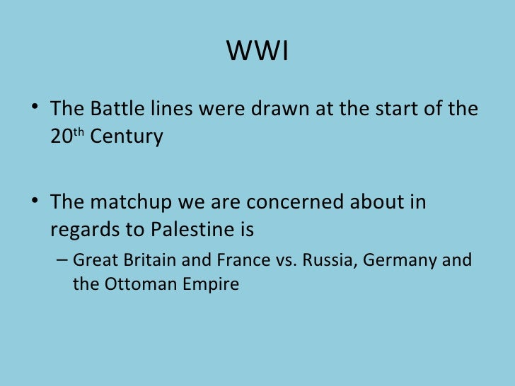 Events Critical to the creation of the Arab-Israeli Dilemma Slide 2