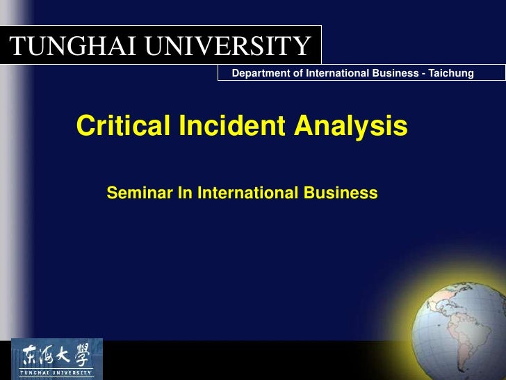 Critical Incident Analysis<br />Seminar In International Business<br />