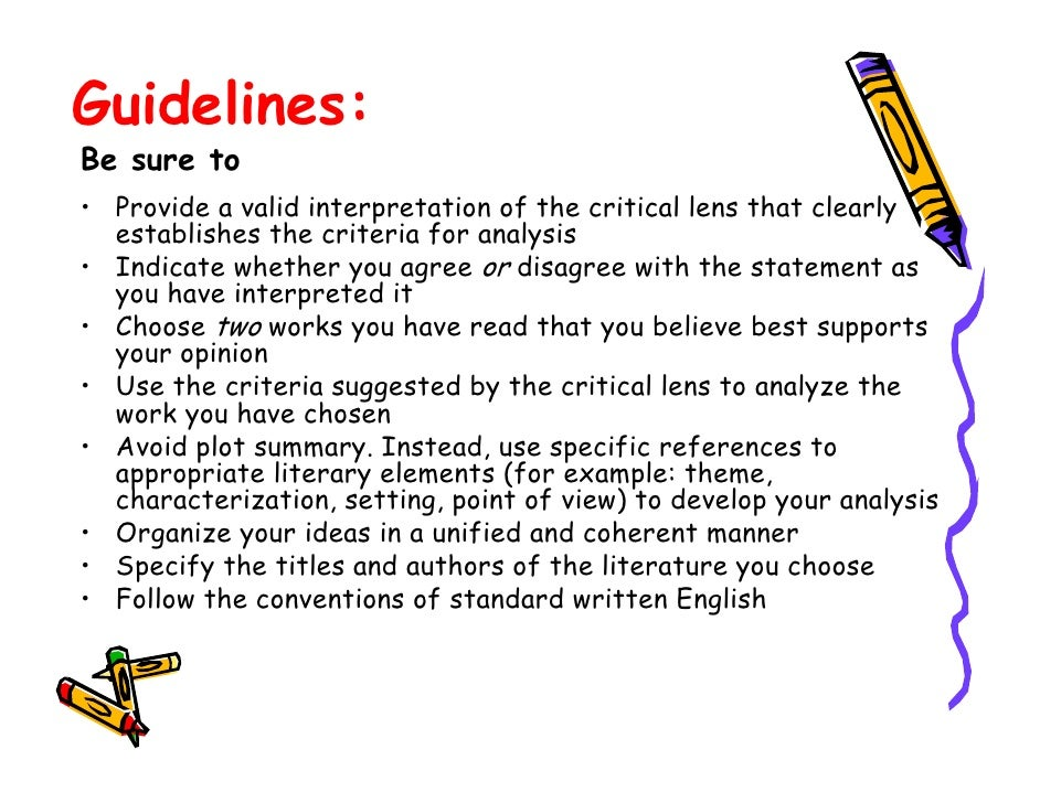 literary elements for critical lens essay Literary elements for critical lens essay: creative writing summer course england would rather stab myself in the eye with a fork than write this english essay.