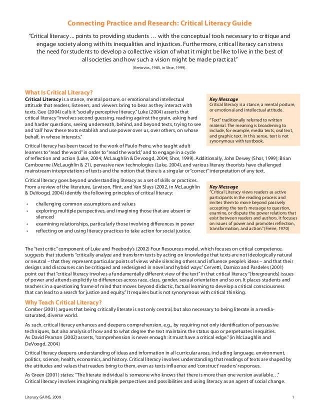 """Literacy GAINS, 2009 1 Connecting Practice and Research: Critical Literacy Guide """"Critical literacy ... points to providin..."""