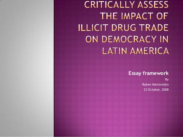 Elie Wiesel Essay Essay Framework By Ruben Martoredjo  123essays also Definition Essay Friend Critically Assess The Impact Of Illicit Drug Trade Kate Chopin The Story Of An Hour Essay