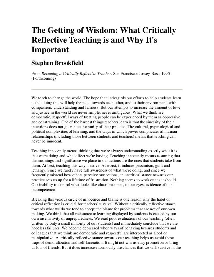 The Getting of Wisdom: What CriticallyReflective Teaching is and Why ItsImportantStephen BrookfieldFrom Becoming a Critica...