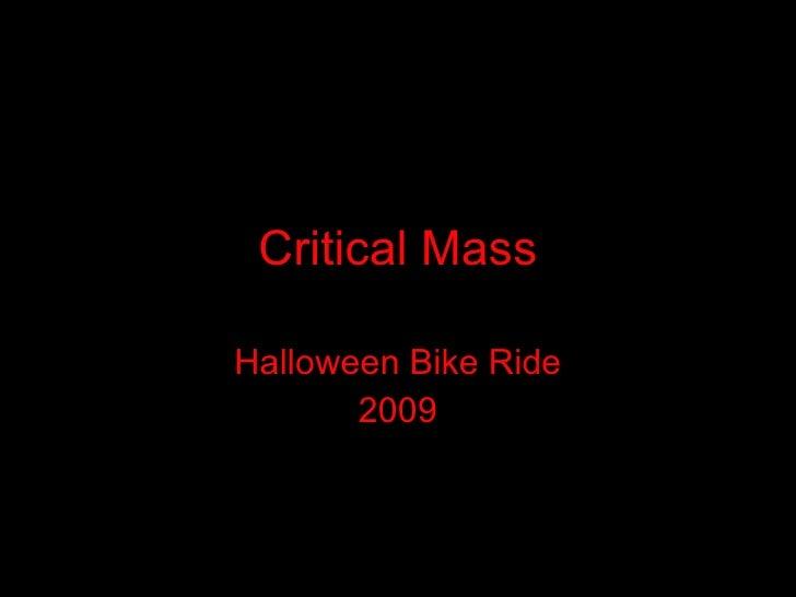 Critical Mass Halloween Bike Ride 2009