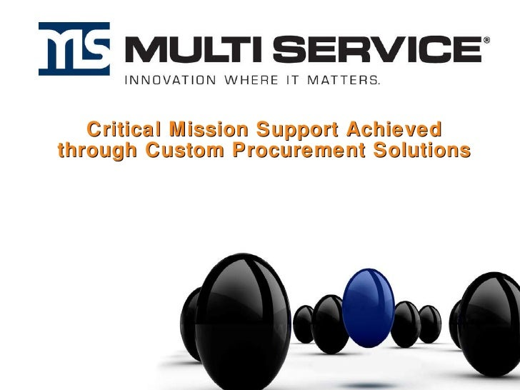 Critical Mission Support Achieved through Custom Procurement Solutions