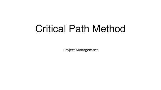 Critical Path Method Project Management