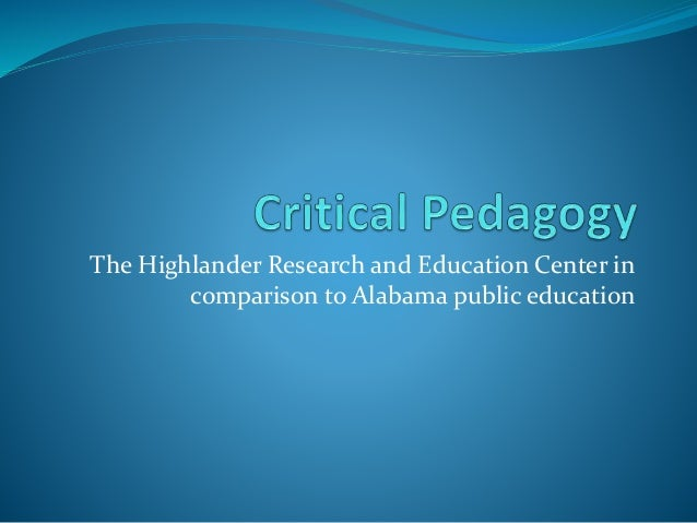 The Highlander Research and Education Center in comparison to Alabama public education