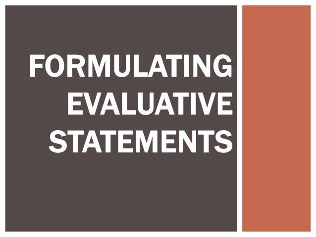 example of evaluative statement